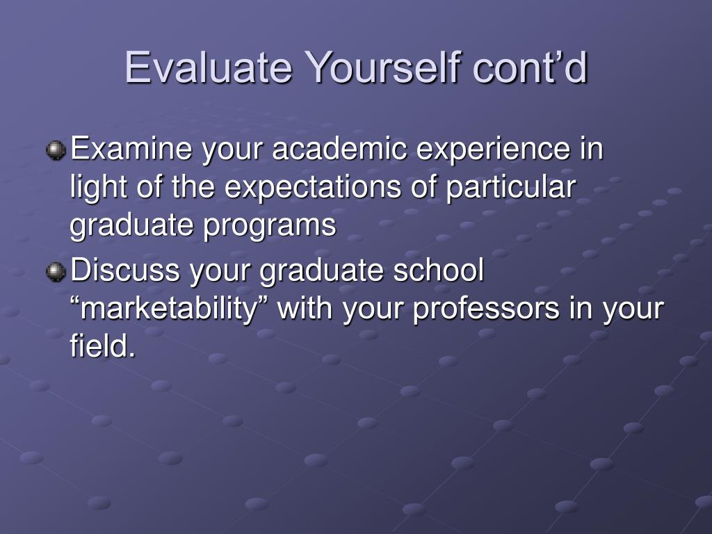 Evaluate Yourself cont'd