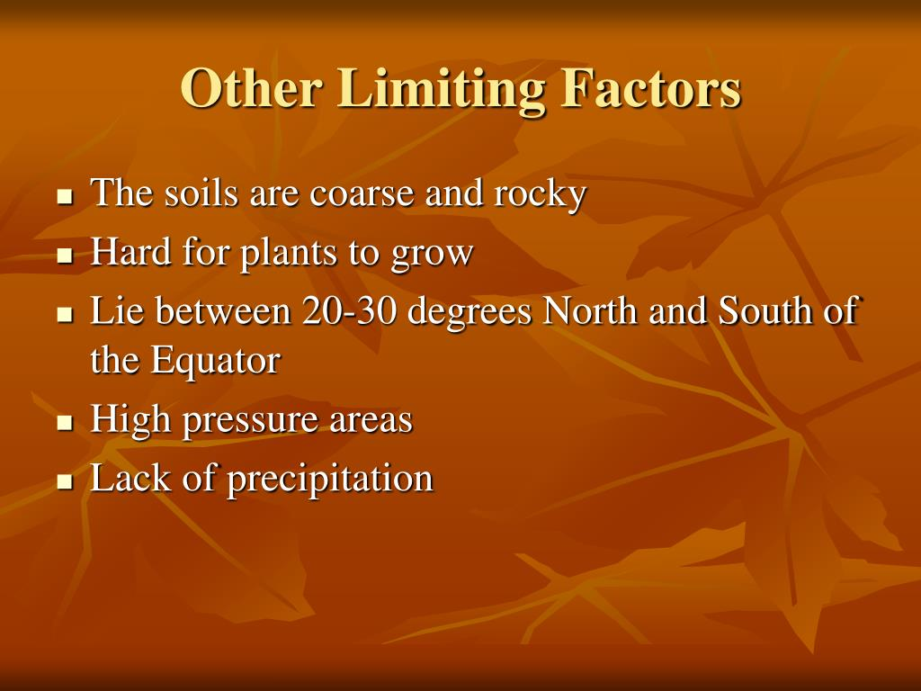 Other Limiting Factors