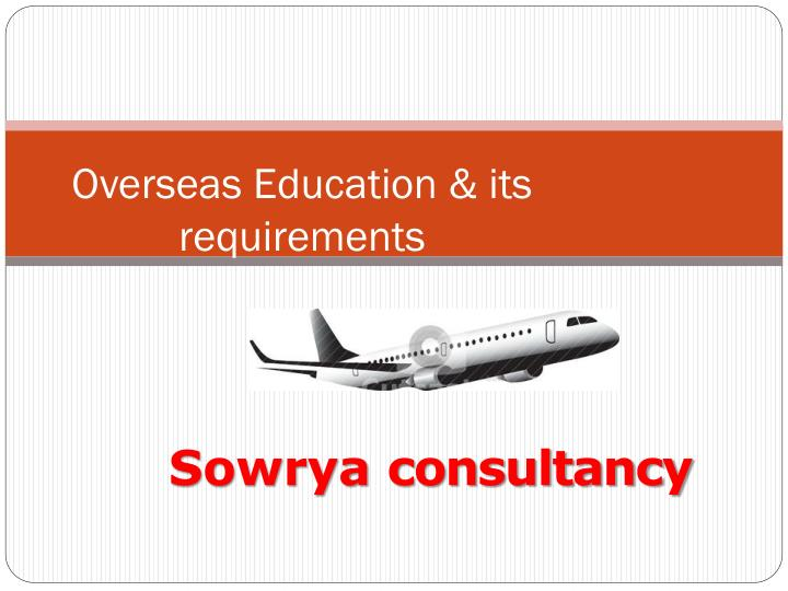 overseas education its requirements n.