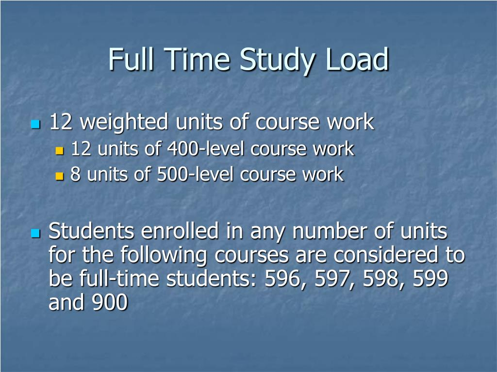 Full Time Study Load