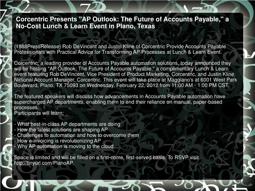 "Corcentric Presents ""AP Outlook: The Future of Accounts Payable,"" a No-Cost Lunch & Learn Event in Plano, Texas"