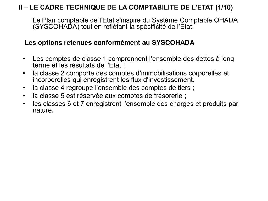II – LE CADRE TECHNIQUE DE LA COMPTABILITE DE L'ETAT (1/10)