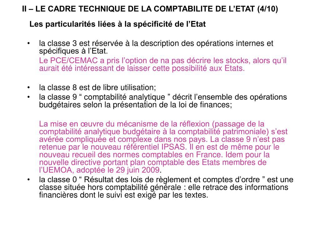 II – LE CADRE TECHNIQUE DE LA COMPTABILITE DE L'ETAT (4/10)