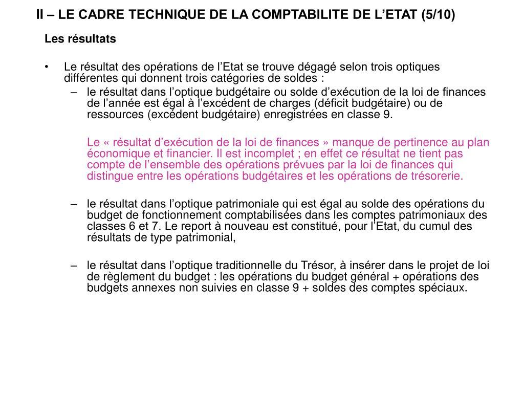II – LE CADRE TECHNIQUE DE LA COMPTABILITE DE L'ETAT (5/10)