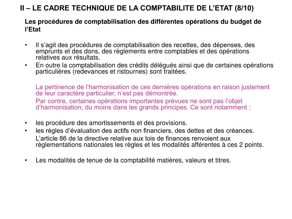 II – LE CADRE TECHNIQUE DE LA COMPTABILITE DE L'ETAT (8/10)