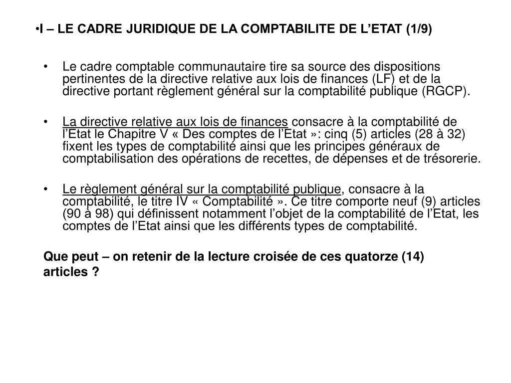 I – LE CADRE JURIDIQUE DE LA COMPTABILITE DE L'ETAT (1/9)