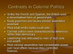 contrasts in colonial politics