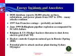 energy incidents and anecdotes