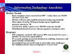 information technology anecdotes