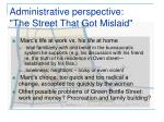 administrative perspective the street that got mislaid30