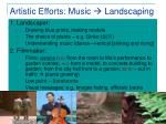 artistic efforts music landscaping