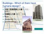 buildings which of them have humane design