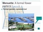 menuette a formal flower parterre