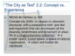 the city as text 2 2 concept vs experience
