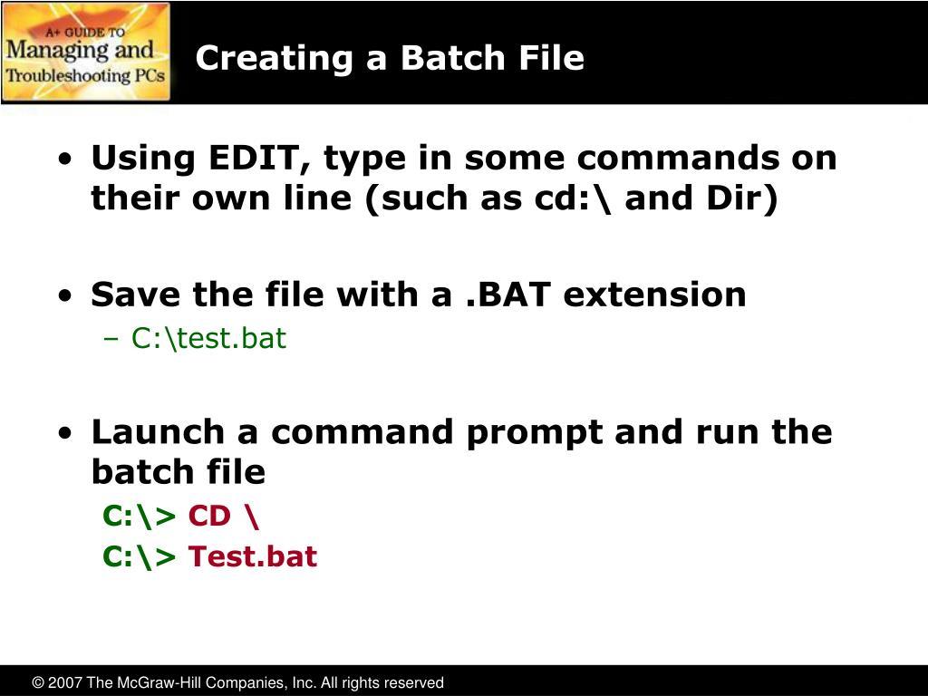 Creating a Batch File