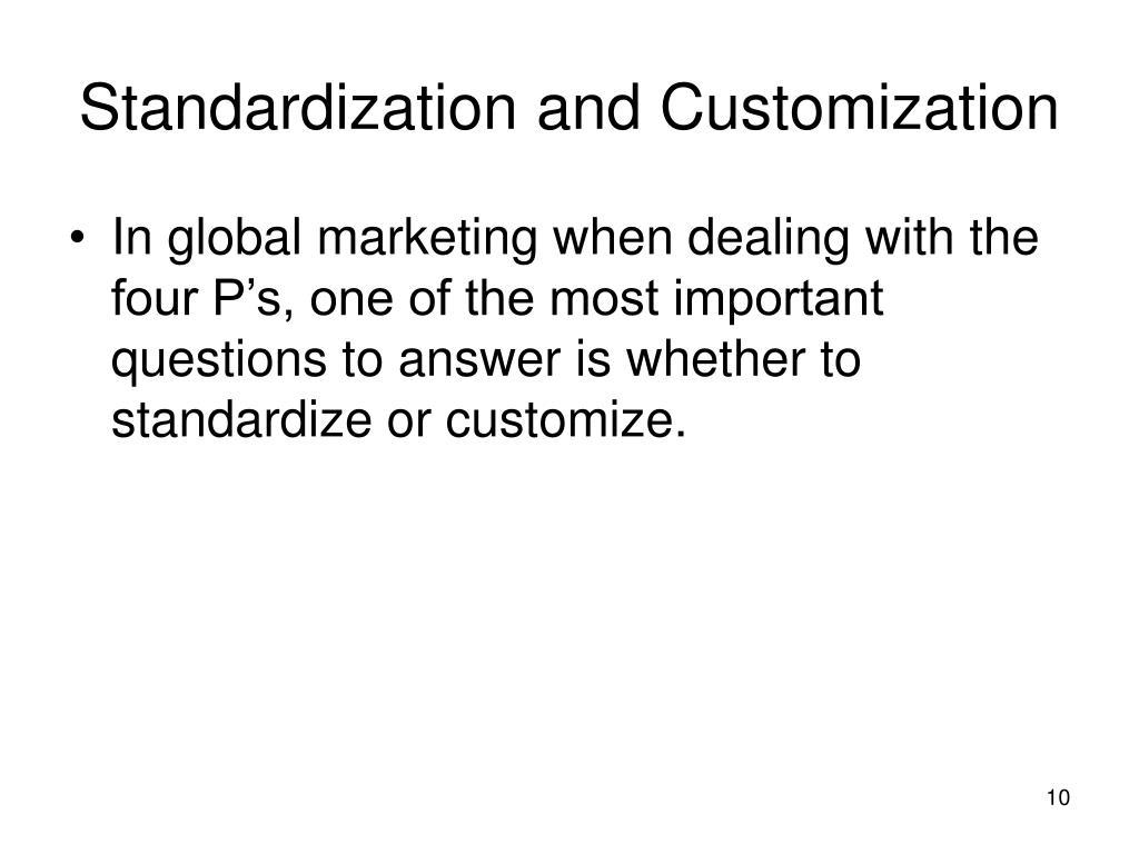 Standardization and Customization