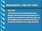 pan atlantic v pine top 1993
