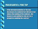 pan atlantic v pine top