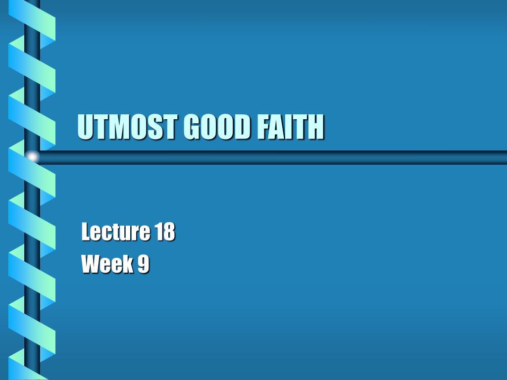 utmost good faith