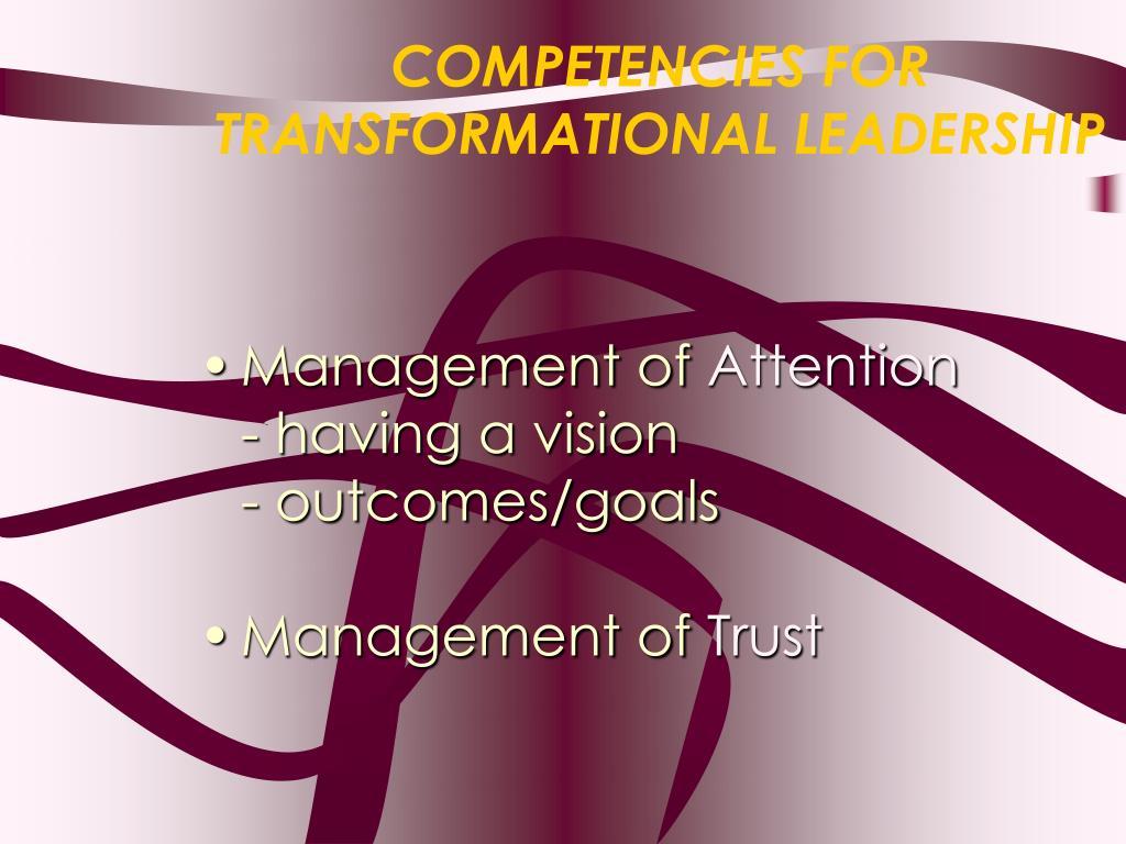 COMPETENCIES FOR TRANSFORMATIONAL LEADERSHIP