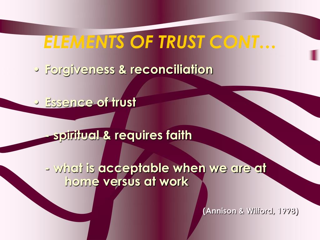 ELEMENTS OF TRUST CONT…