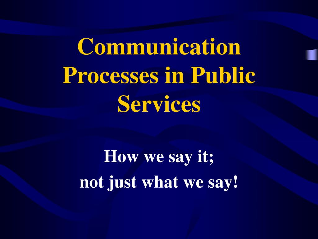 communication processes in public services