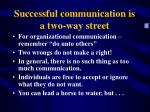 successful communication is a two way street