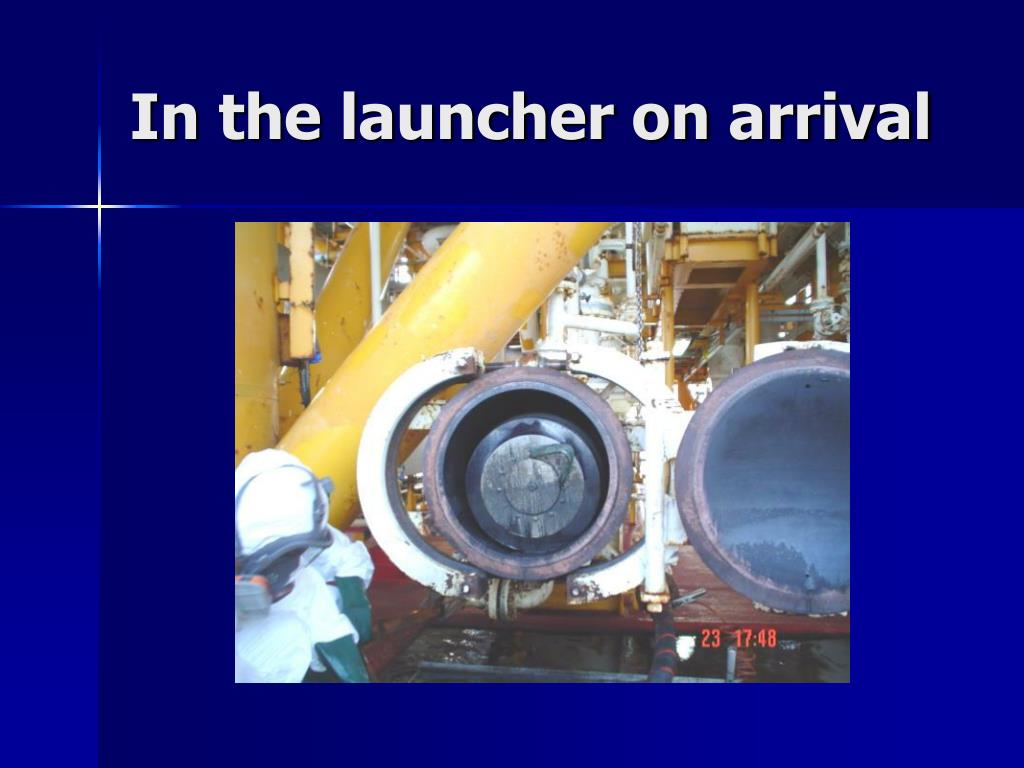 In the launcher on arrival