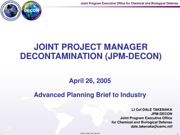 Joint project manager decontamination jpm decon