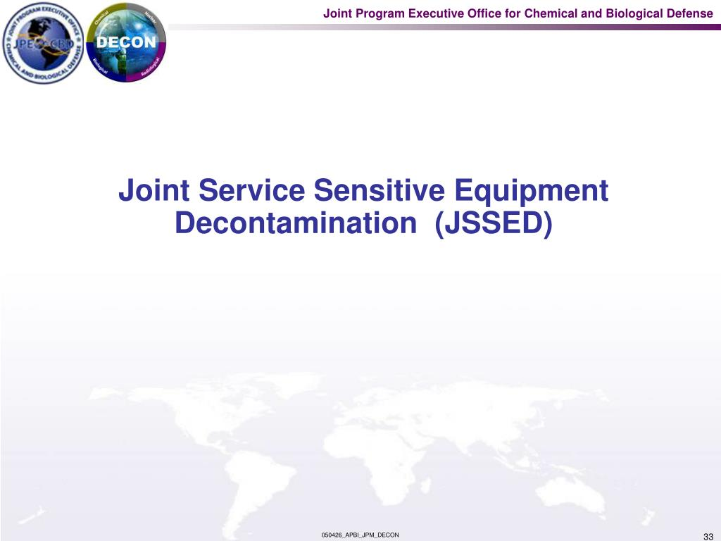 Joint Service Sensitive Equipment Decontamination  (JSSED)