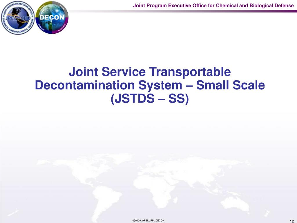 Joint Service Transportable Decontamination System – Small Scale (JSTDS – SS)