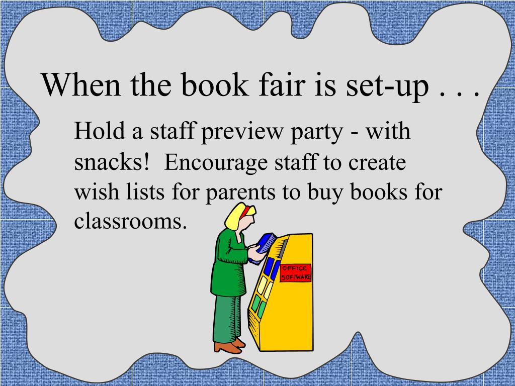 When the book fair is set-up . . .