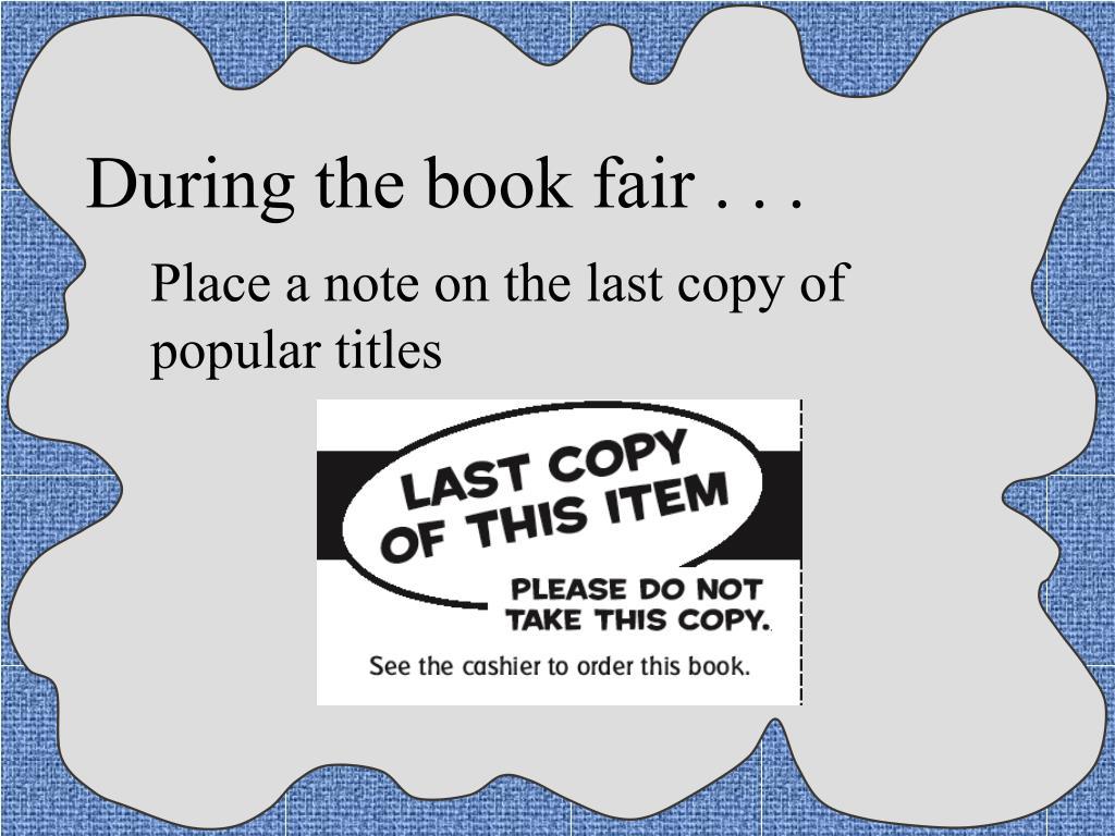 During the book fair . . .
