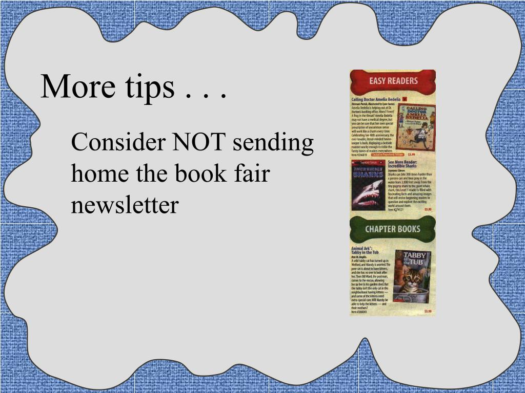 More tips . . .