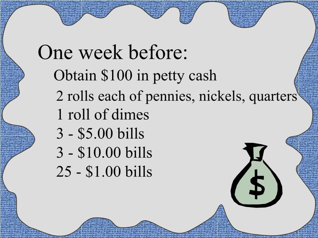 One week before: