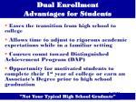 dual enrollment advantages for students