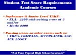 student test score requirements academic courses