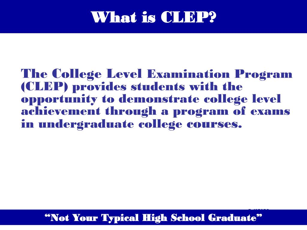 What is CLEP?