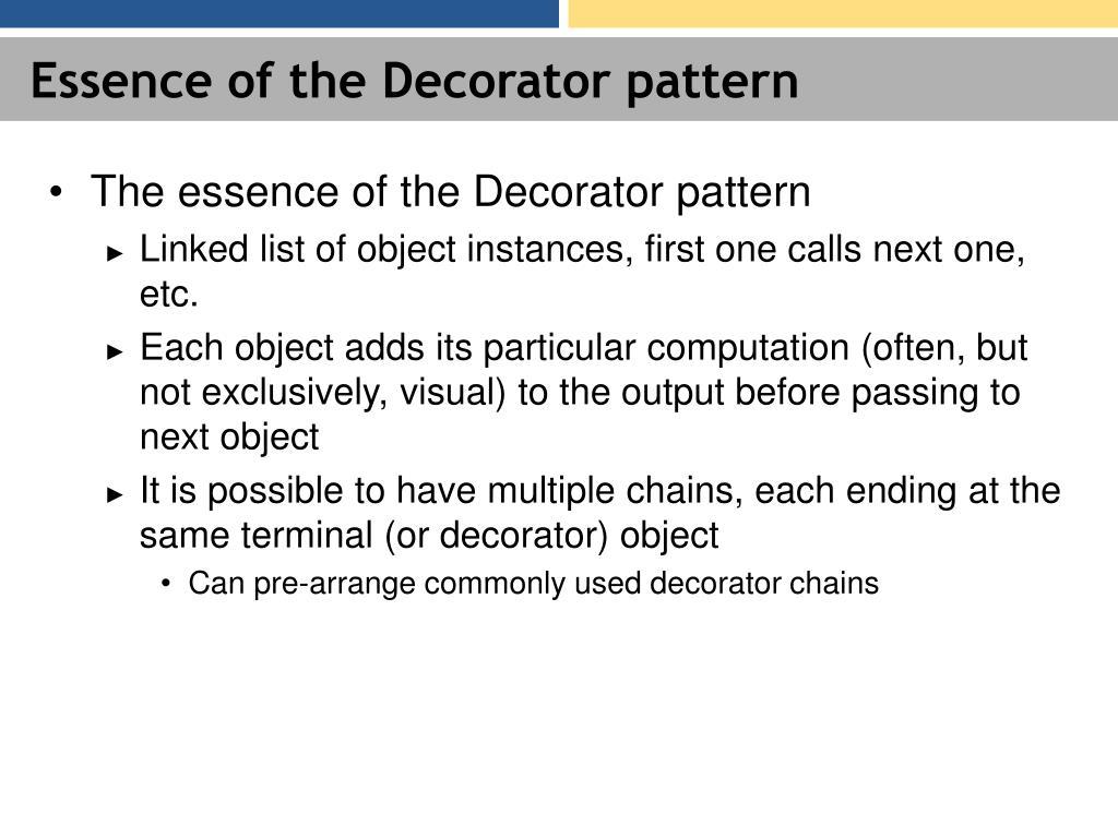 Essence of the Decorator pattern