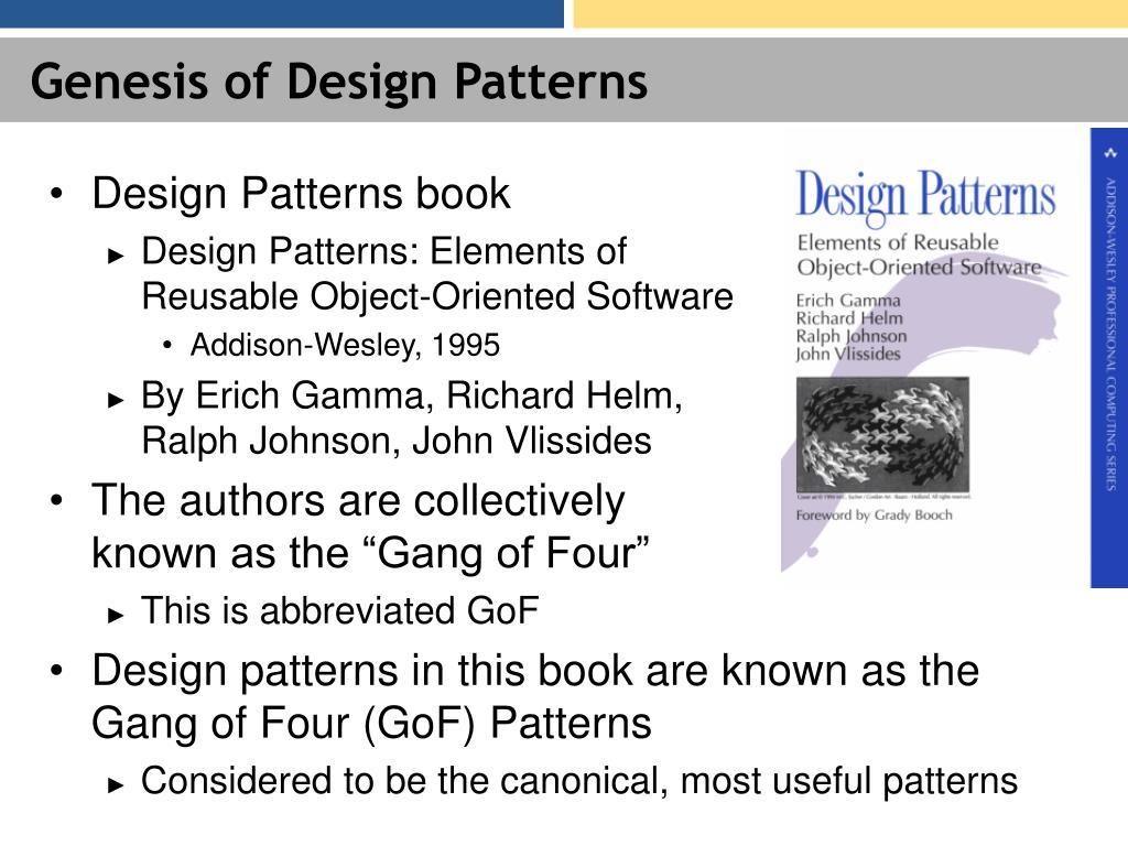 Genesis of Design Patterns