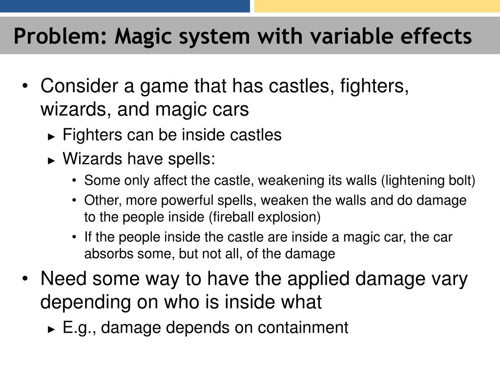 Problem: Magic system with variable effects