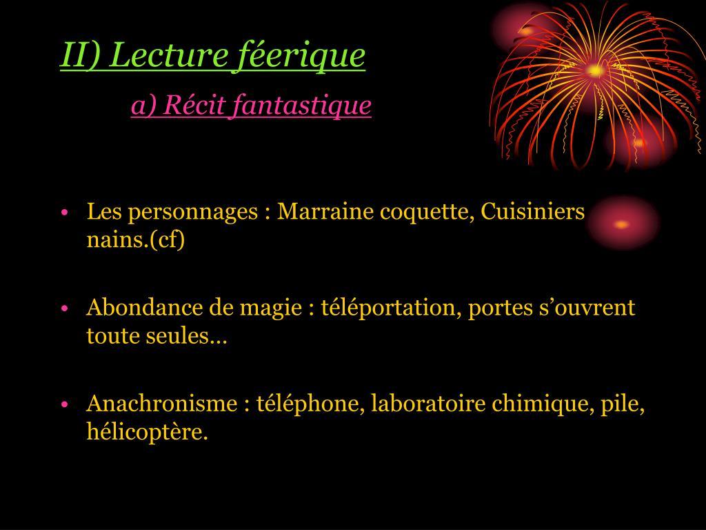 II) Lecture féerique