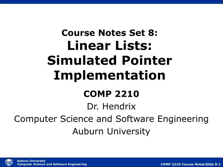 Course notes set 8 linear lists simulated pointer implementation