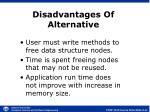 disadvantages of alternative