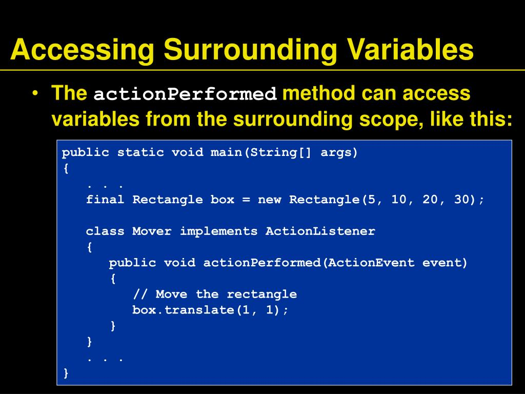 Accessing Surrounding Variables