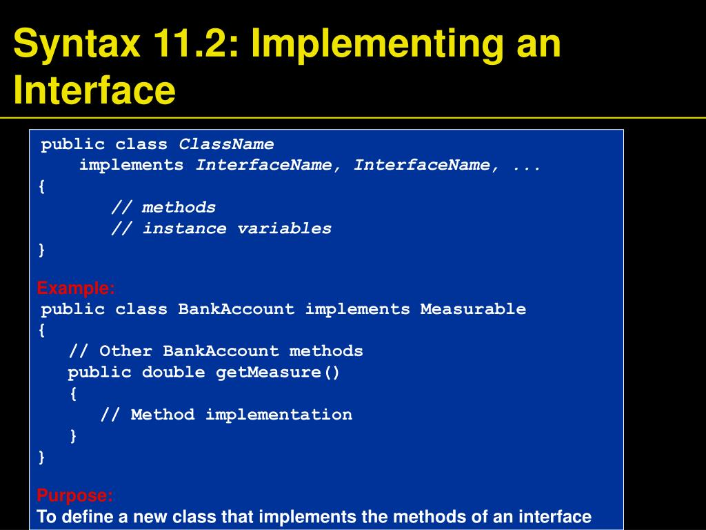 Syntax 11.2: Implementing an Interface