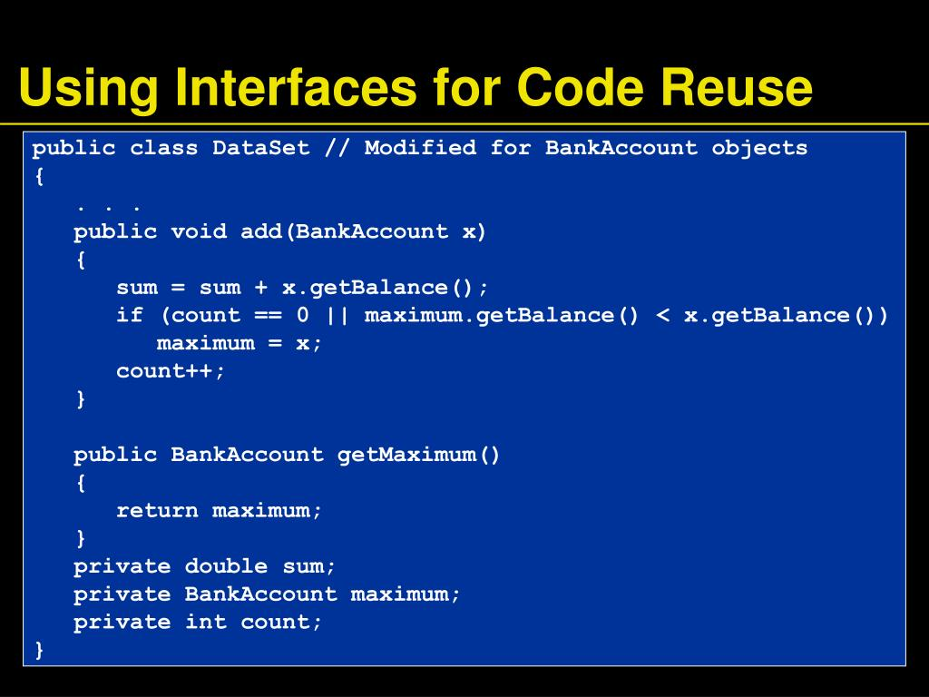 Using Interfaces for Code Reuse