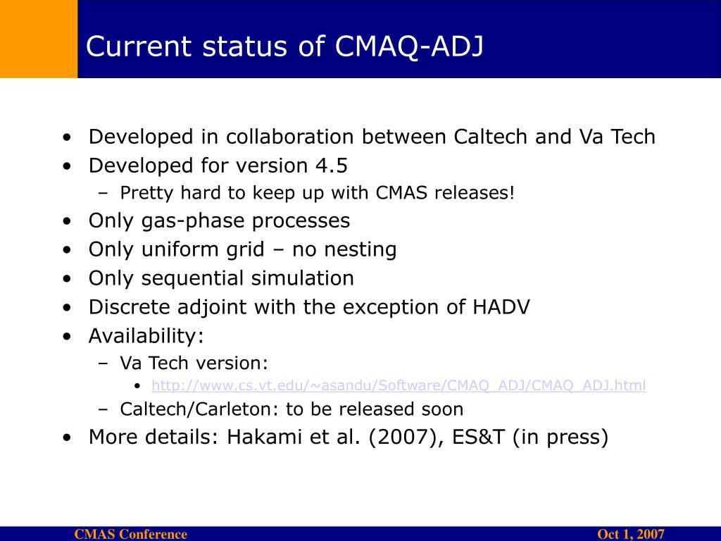 Current status of CMAQ-ADJ