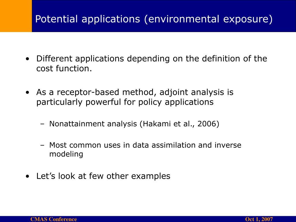 Potential applications (environmental exposure)