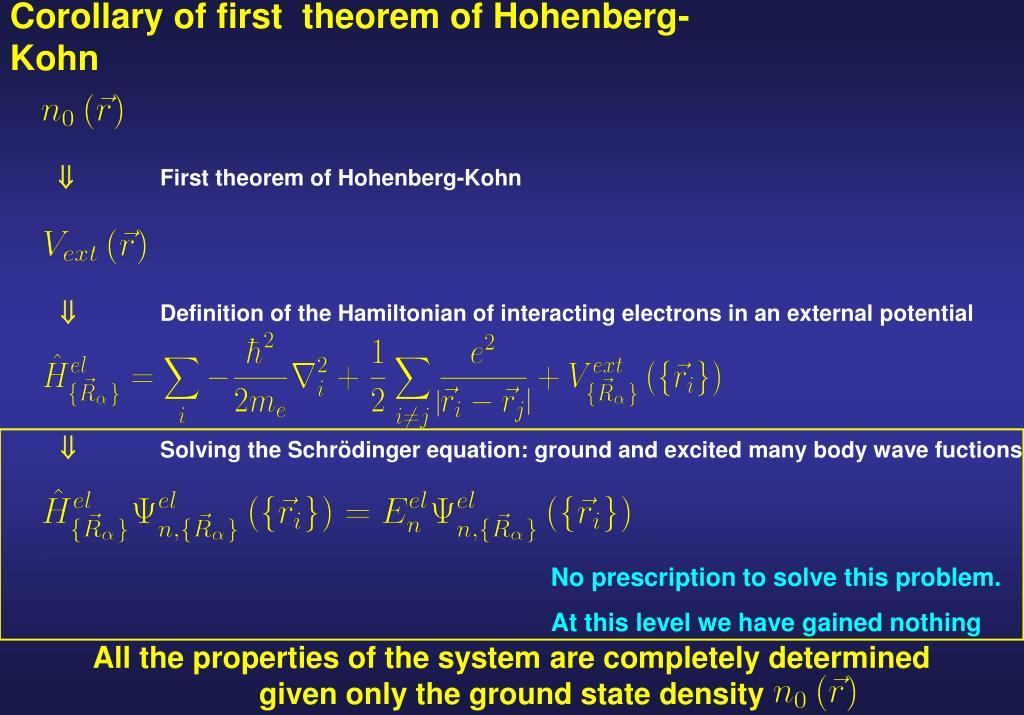 Corollary of first  theorem of Hohenberg-Kohn
